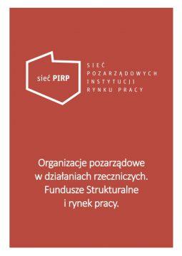 Organizacje pozarządowe w działaniach rzeczniczych. Fundusze Strukturalne i rynek pracy